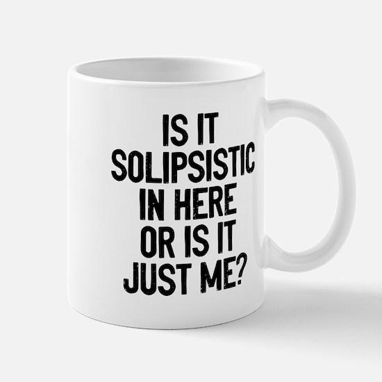 Is Solipsistic Small Mug
