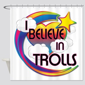 I Believe In Trolls Cute Believer Design Shower Cu