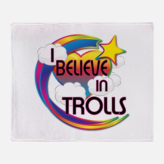 I Believe In Trolls Cute Believer Design Throw Bla
