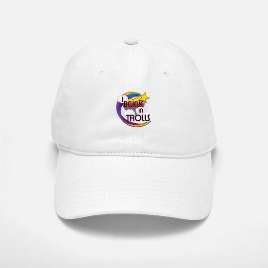 I Believe In Trolls Cute Believer Design Baseball Baseball Cap