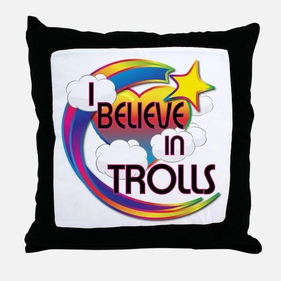 I Believe In Trolls Cute Believer Design Throw Pil