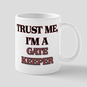 Trust Me, I'm a Gate Keeper Mugs