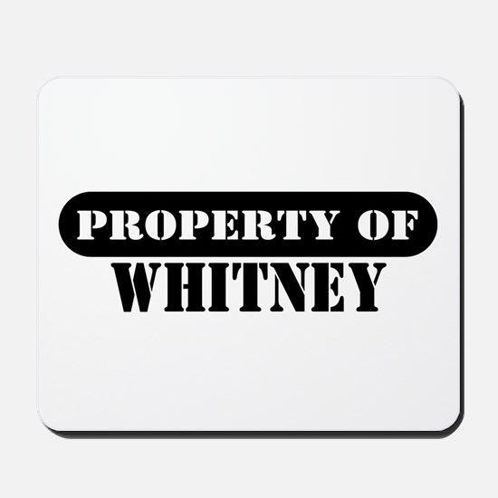 Property of Whitney Mousepad