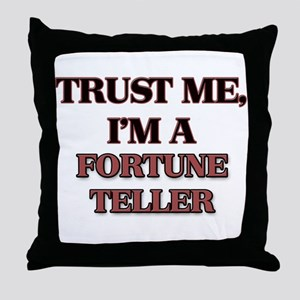 Trust Me, I'm a Fortune Teller Throw Pillow