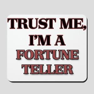 Trust Me, I'm a Fortune Teller Mousepad