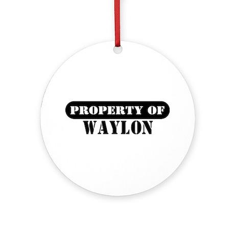 Property of Waylon Ornament (Round)