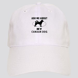 Ask Me About My Canaan Dog Cap