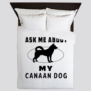Ask Me About My Canaan Dog Queen Duvet