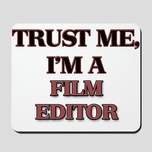 Trust Me, I'm a Film Editor Mousepad