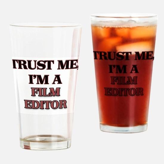 Trust Me, I'm a Film Editor Drinking Glass