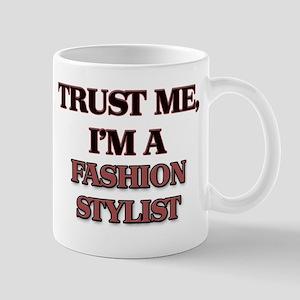 Trust Me, I'm a Fashion Stylist Mugs