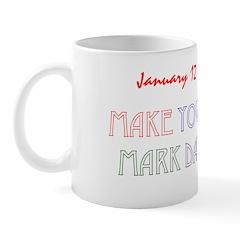 Mug: Make Your Mark Day