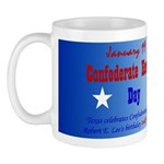 Mug: Confederate Heroes Day Texas celebrates Confe