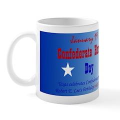 Mug: Confederate Heroes Day Texas celebrates Confe