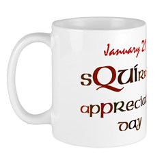 Mug: Squirrel Appreciation Day