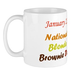 Mug: Blonde Brownie Day