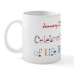 Mug: Celebration of Life Day