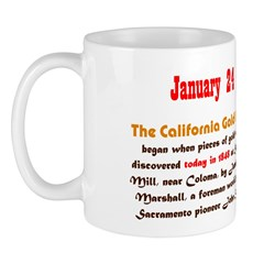 Mug: California Gold Rush began when gold were dis