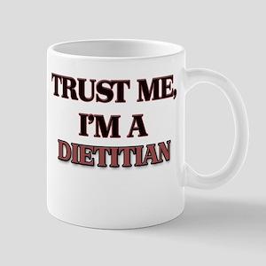 Trust Me, I'm a Dietitian Mugs