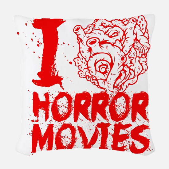I love horror movies Woven Throw Pillow
