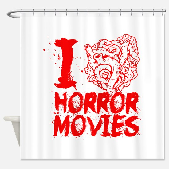 I love horror movies Shower Curtain