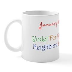 Mug: Yodel For Your Neighbors Day