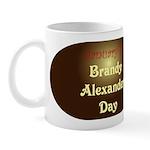 Mug: Brandy Alexander Day
