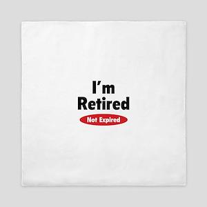 I'm retired- not expired Queen Duvet