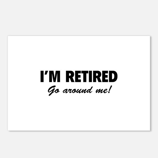 I'm retired- go around me! Postcards (Package of 8