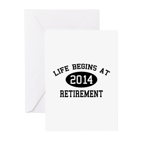 Life begins at 2014 Retirement Greeting Cards (Pk by