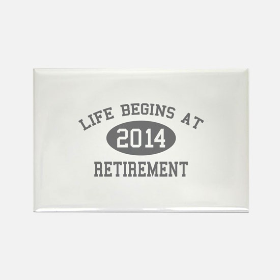 Life begins at 2014 Retirement Rectangle Magnet (1