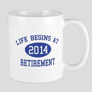 Life begins at 2014 Retirement Mug