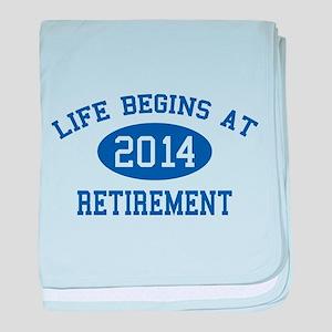 Life begins at 2014 Retirement baby blanket