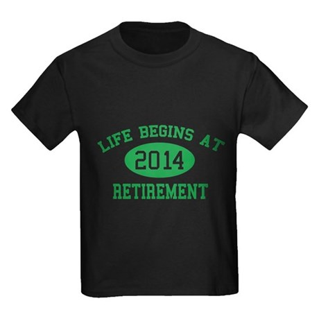 Life begins at 2014 Retirement Kids Dark T-Shirt