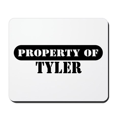 Property of Tyler Mousepad
