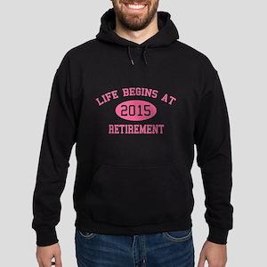 Life begins at 2015 Retirement Hoodie (dark)