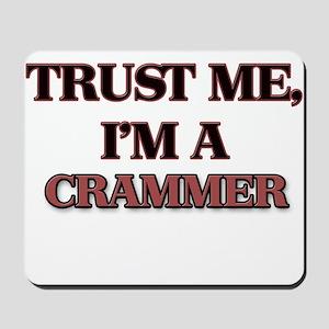 Trust Me, I'm a Crammer Mousepad
