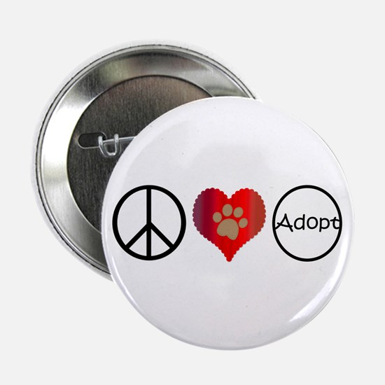 "Peace Love Adopt 2.25"" Button (10 pack)"