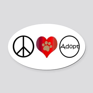 Peace Love Adopt Oval Car Magnet
