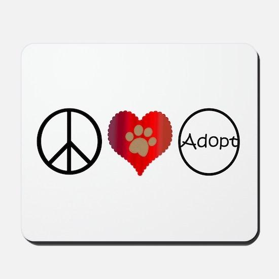 Peace Love Adopt Mousepad