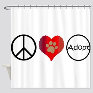 Peace Love Adopt Shower Curtain