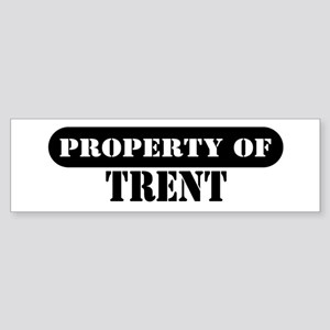 Property of Trent Bumper Sticker