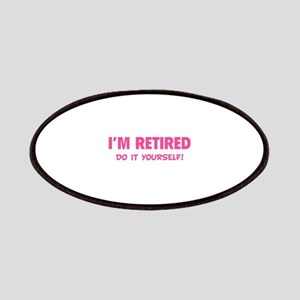 I'm retired - Do it yourself! Patches