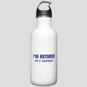 I'm retired - Do it yourself! Stainless Water Bott