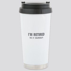 I'm retired - Do it yourself! Stainless Steel Trav