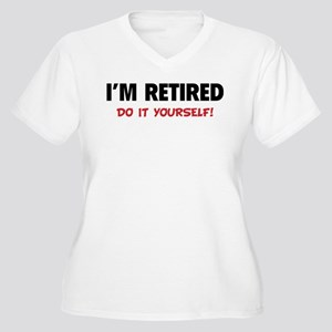 I'm retired - Do it yourself! Women's Plus Size V-