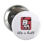 Life is Ruff 2.25