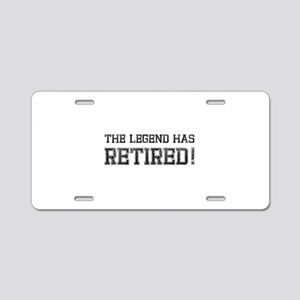 The legend has retired! Aluminum License Plate