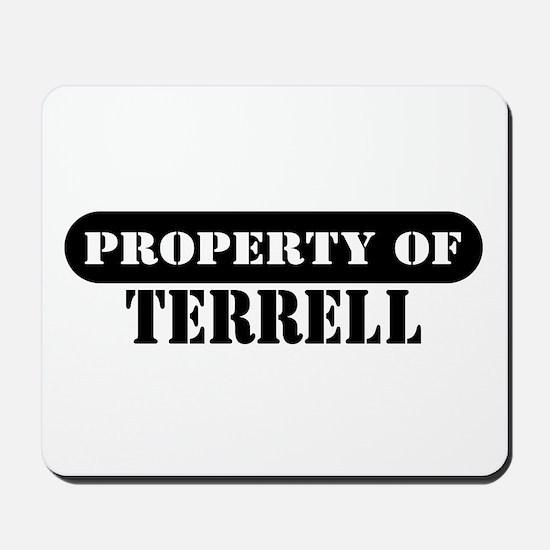 Property of Terrell Mousepad