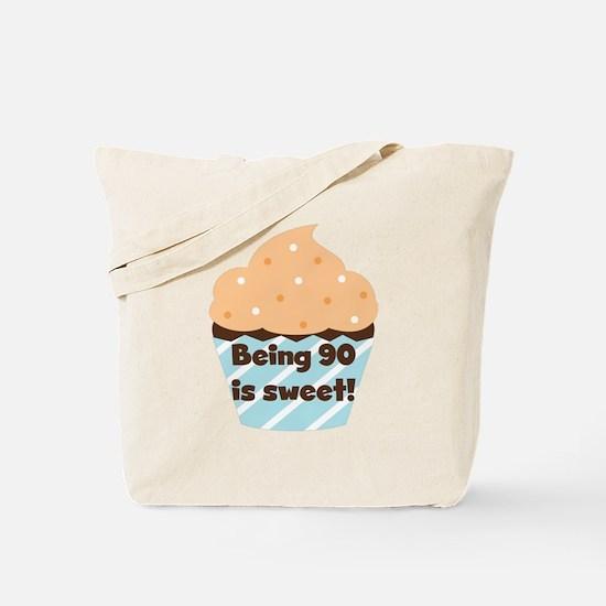 Being 90 is Sweet Birthday Tote Bag